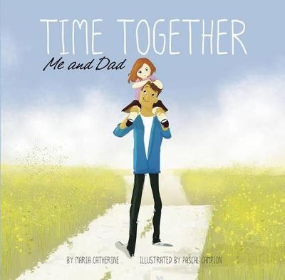 Time Together: Me and Dad book