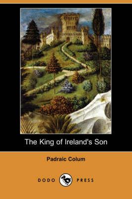 King of Ireland's Son (Dodo Press) book