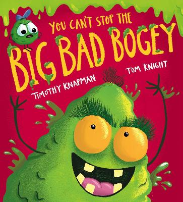 You Can't Stop the Big Bad Bogey (PB) by Timothy Knapman