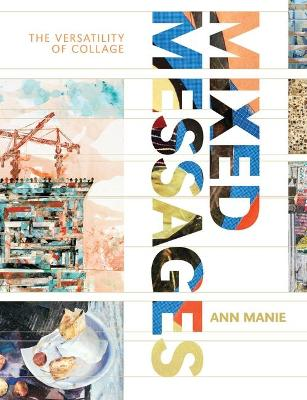 Mixed Messages by Ann Manie