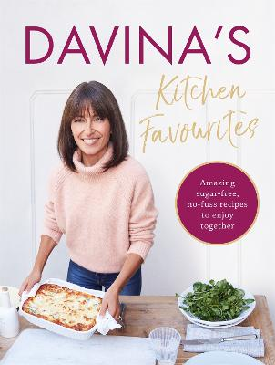 Davina's Kitchen Favourites by Davina McCall