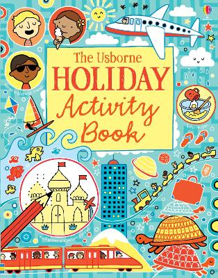The Usborne Holiday Activity Book by James Maclaine