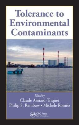 Tolerance to Environmental Contaminants by Philip S. Rainbow