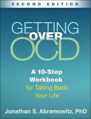 Getting Over OCD, Second Edition by Jonathan S. Abramowitz