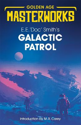 Galactic Patrol by E.E. 'Doc' Smith