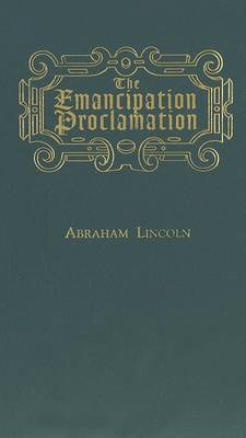 Emancipation Proclamation by Abraham Lincoln