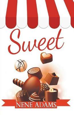 Sweet by Nene Adams