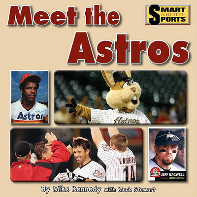 Meet the Astros by Mike Kennedy