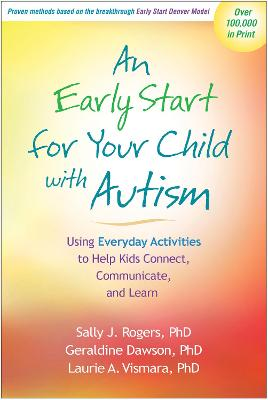 An Early Start for Your Child with Autism by Sally J Rogers