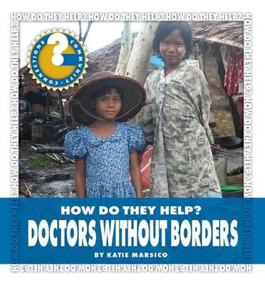 Doctors Without Borders by Katie Marsico