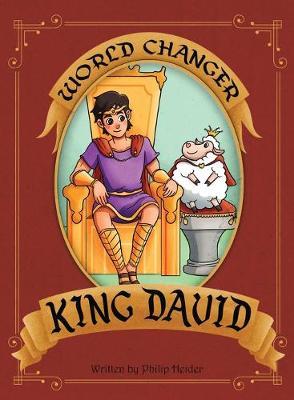 World Changer King David by Philip Heider