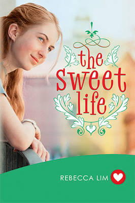 Sweet Life (Girlfriend Fiction 7) by Rebecca Lim