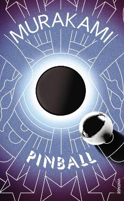 Wind/ Pinball: Two Novels by Ted Goossen