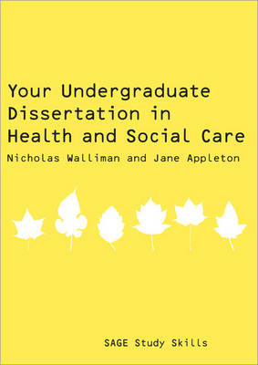 Your Undergraduate Dissertation in Health and Social Care book