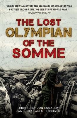 The Lost Olympian of the Somme by Graham McKechnie