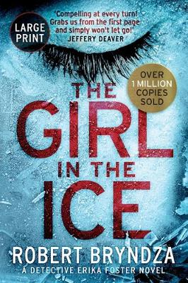 The The Girl in the Ice by Robert Bryndza