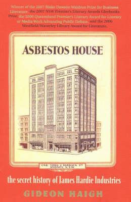 Asbestos House by Gideon Haigh