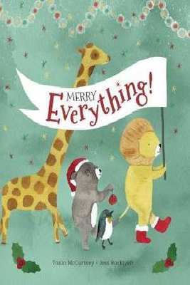 Merry Everything by ,Tania Mccartney