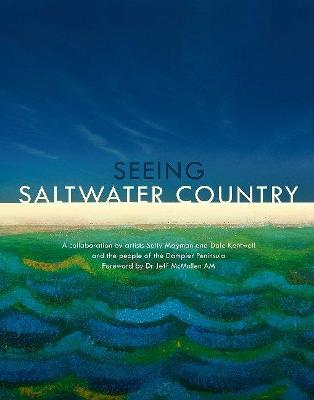Seeing Saltwater Country book