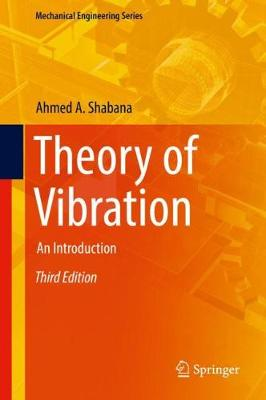 Theory of Vibration: An Introduction by Ahmed Shabana
