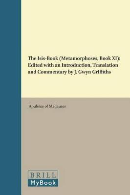 Isis-Book (Metamorphoses, Book XI) by Apuleius