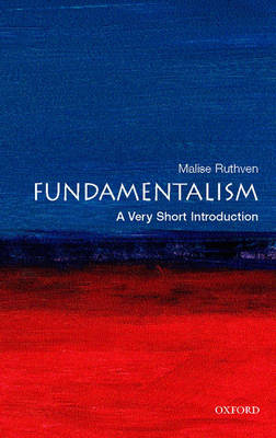 Fundamentalism: A Very Short Introduction by Malise Ruthven