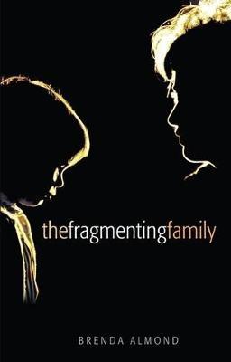 Fragmenting Family by Brenda Almond
