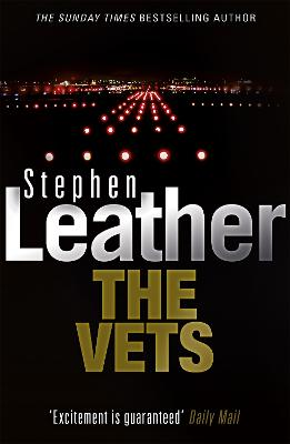 The Vets by Stephen Leather