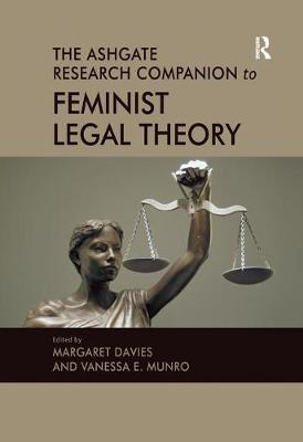 The Ashgate Research Companion to Feminist Legal Theory by Vanessa Munro