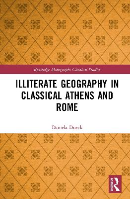 Illiterate Geography in Classical Athens and Rome book