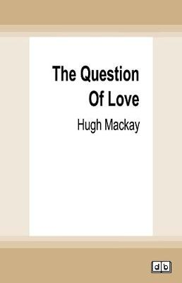 The Question of Love book