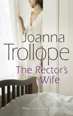 The Rector's Wife by Joanna Trollope