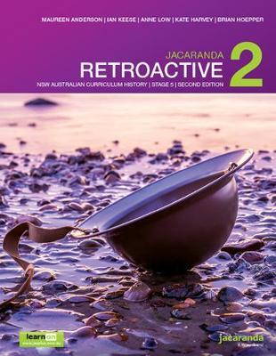 Jacaranda Retroactive 2 Stage 5 NSW Australian Curriculum 2E LearnON & Print by M Anderson