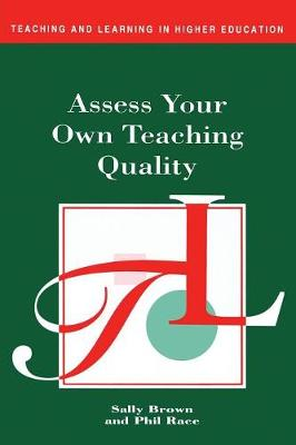 Assess Your Own Teaching Quality by Sally Brown