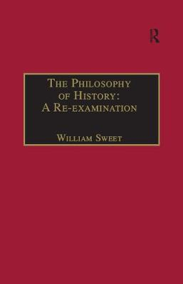 The Philosophy of History: A Re-examination book