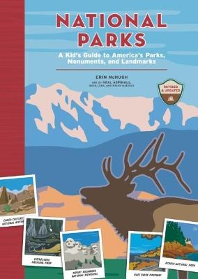 National Parks: A Kid's Guide to America's Parks, Monuments and Landmarks by Erin McHugh