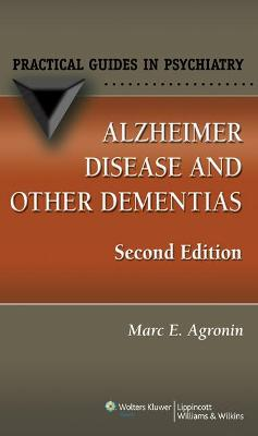 Alzheimer Disease and Other Dementias by Marc E. Agronin