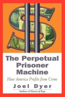 Perpetual Prisoner Machine by Joel Dyer