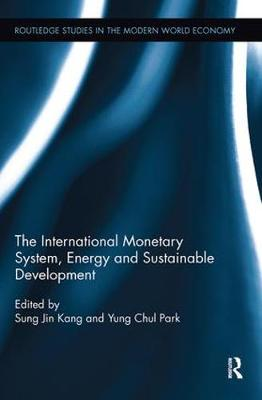 International Monetary System, Energy and Sustainable Development book