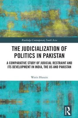 Judicialization of Politics in Pakistan book
