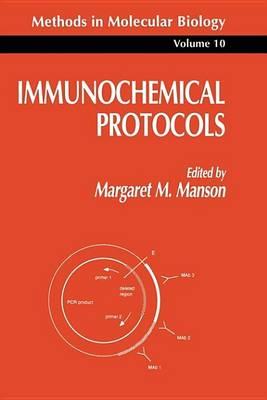 Immunochemical Protocols by Manson