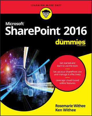 SharePoint 2016 For Dummies by Rosemarie Withee