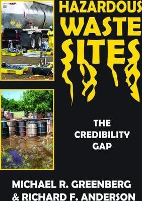 Hazardous Waste Sites by Michael R. Greenberg