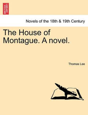 The House of Montague. a Novel. book
