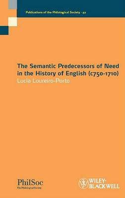 Semantic Predecessors of Need in the History of English (c.750-1710) book