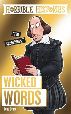 Horrible Histories Special: Wicked Words by Terry Deary