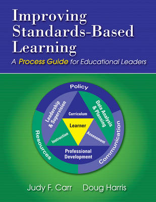 Improving Standards-Based Learning by Judy F. Carr