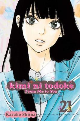 Kimi ni Todoke: From Me to You, Vol. 21 by Karuho Shiina