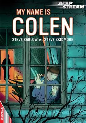 My Name is Colen by Steve Skidmore
