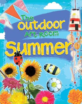 Outdoor Art Room: Summer by Rita Storey